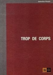 Trop de corps - Intérieur - Format classique
