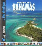 Bonjour les bahamas ; un archipel corallien au large de la floride - Intérieur - Format classique