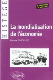 La mondialisation de l'économie (2e édition) - Couverture - Format classique