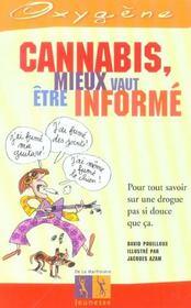 Cannabis, Mieux Vaut Etre Informe - Intérieur - Format classique