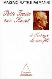 Petit traité sur Kant à l'usage de mon fils - Couverture - Format classique