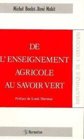 De l'enseignement agricole au savoir vert - Couverture - Format classique