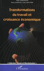 Transformations Du Travail Et Croissance Economique - Intérieur - Format classique