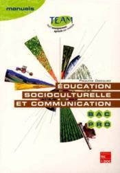 Education socioculturelle et communication bac pro mg4 coll team - Couverture - Format classique