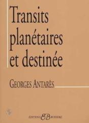 Transits Planetaires Et Destinee - Couverture - Format classique
