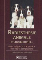 Radiesthesie Animale Et Colombophilie - Couverture - Format classique