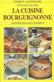Connaitre la cuisine bourguignonne - Couverture - Format classique