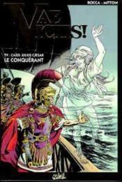 Vae victis T.9 ; Caius Julius Caesar - Couverture - Format classique