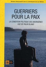 Guerriers pour la paix ; les aborigènes de palm island - Intérieur - Format classique