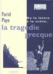 La Tragedie Grecque De La Lettre A La Scene - Intérieur - Format classique