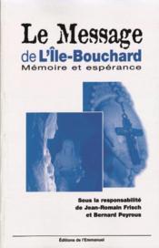 Le Message De L'Ile Bouchard - Couverture - Format classique