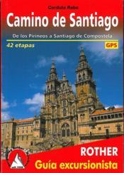 Camino de Santiago ; de los Pirineos a Santiago de Compostela - Couverture - Format classique