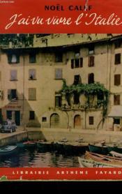 J'Ai Vu Vivre L'Italie. - Couverture - Format classique