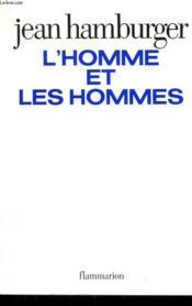 L'Homme Et Les Hommes. - Couverture - Format classique