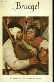 Pierre Brueghel. ( 1525 - 1569 ). Collection : Le Grand Art En Livres De Poche N° 15 - Couverture - Format classique