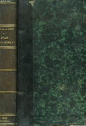 Ivan Tourgueneff D'Apres Sa Correspondance Avec Ses Amis Francais - Couverture - Format classique