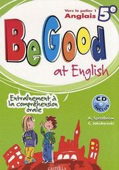 Vente  Be good at english ; anglais ; 5ème ; palier 1  - Spratbrow