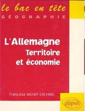 L'Allemagne ; territoire et économie ; géographie - Intérieur - Format classique