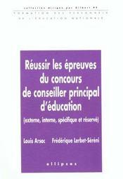 Reussir Les Epreuves Du Concours De Conseiller Principal D'Education - Intérieur - Format classique