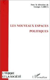 Les nouveaux espaces politiques - Couverture - Format classique