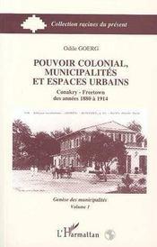 Pouvoir Colonial, Municipalites Et Espaces Urbains - Intérieur - Format classique