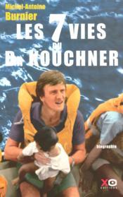 Les 7 vies du Dr Kouchner - Couverture - Format classique