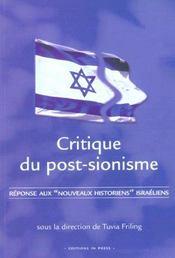 Critique du post-sionisme ; reponse aux nouveaux historiens israeliens - Intérieur - Format classique