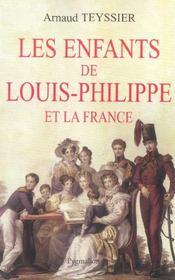 Les Enfants De Louis-Philippe Et La France - Intérieur - Format classique