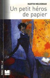 Un Petit Heros De Papier - Intérieur - Format classique