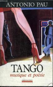 Tango, musique et poésie - Couverture - Format classique