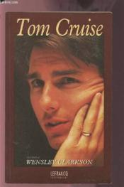 Biographie de tom cruise - Couverture - Format classique
