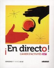 Espagnol ; 1ere annee ; cahier d'activites