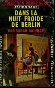 Dans La Nuit Froide De Berlin. Collection L'Aventure Criminelle N° 93 - Couverture - Format classique
