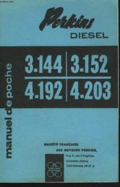 Manuel De Poche Pour Moteurs Diesel Perkins. 3.144 / 4.192 / 3.152 / 4.203 - Couverture - Format classique