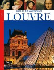 Vente livre :  Guide to the masterpieces Louvre  - Collectif