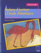 Ateliers d'écriture à l'école élémentaire ; du CE1 au CM2 ; 60 jeux poétiques - Intérieur - Format classique