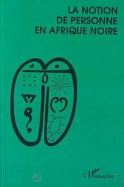 La Notion De Personne En Afrique Noire - Intérieur - Format classique