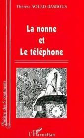 La nonne et le téléphone - Couverture - Format classique