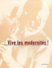 Vive Les Modernites ! Rencontres Internationales De La Photographie D'Arles - Couverture - Format classique