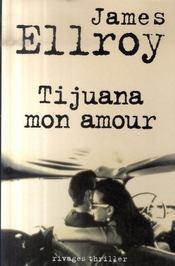 Tijuana mon amour - Intérieur - Format classique