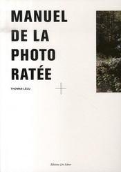 Manuel de la photo ratée - Intérieur - Format classique
