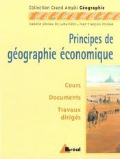 Principes de géographie économique - Intérieur - Format classique