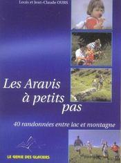 Les aravis à petits pas ; 40 randonnées entre lac et montagne - Intérieur - Format classique