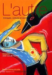 Revue L'Autre N.1 ; L'Ennemi - Couverture - Format classique
