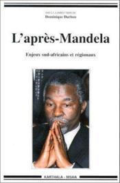 L'aprés Mandela ; enjeux sud africains et régionaux - Couverture - Format classique