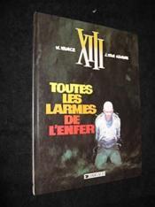 XIII T.3 ; toutes les larmes de l'enfer - Couverture - Format classique