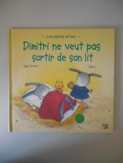 Dimitri Ne Veut Pas Sortir De Son Lit - Couverture - Format classique