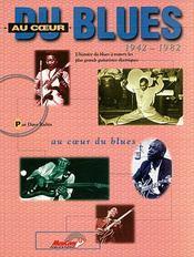 Au coeur du blues ; 1942-1982 - Couverture - Format classique