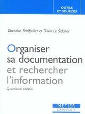 Organiser Sa Documentation Et Rechercher L'Information (4e Ed) (4e édition) - Intérieur - Format classique