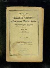 Annales De La Federation Pyreneenne D Economie Montagnarde. Tome Viii: Annee 1939. Congres De Toulouse. Extrait. L Avenir Agricole Des Pyrenees. - Couverture - Format classique